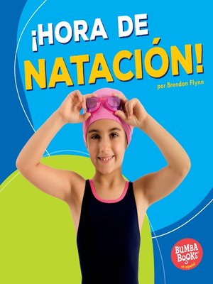 cover image of ¡Hora de natación! (Swimming Time!)
