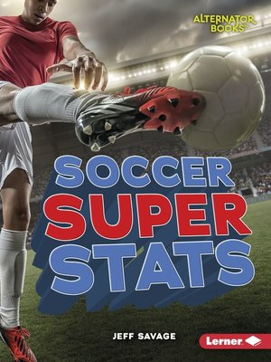 cover image of Soccer Super Stats