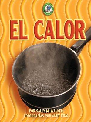 cover image of El calor (Heat)