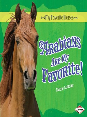 cover image of Arabians Are My Favorite!