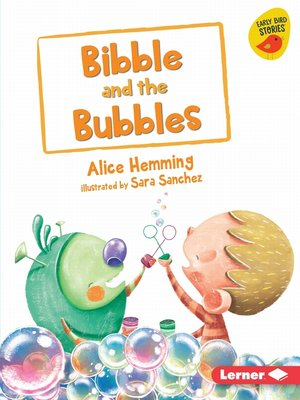 cover image of Bibble and the Bubbles