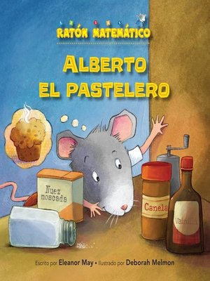 cover image of Alberto el pastelero (Albert the Muffin-Maker)