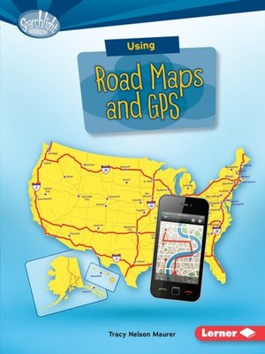 cover image of Using Road Maps and GPS