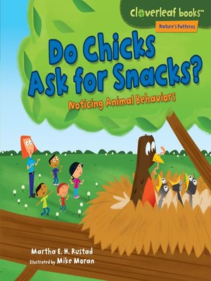 cover image of Do Chicks Ask for Snacks?