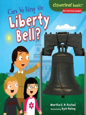 cover image of Can We Ring the Liberty Bell?