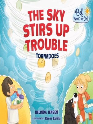 cover image of The Sky Stirs Up Trouble