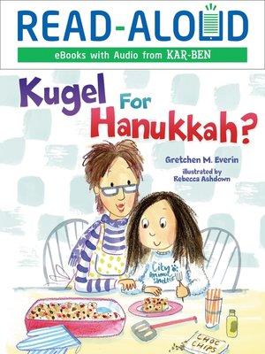 cover image of Kugel for Hanukkah?