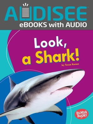 cover image of Look, a Shark!
