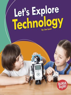 cover image of Let's Explore Technology