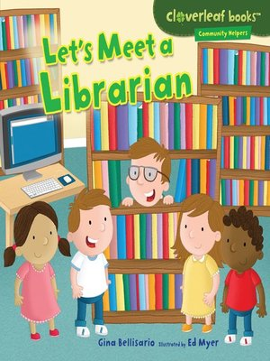 cover image of Let's Meet a Librarian