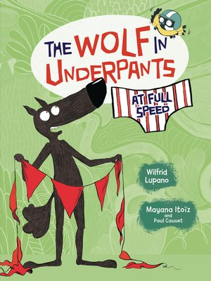 cover image of The Wolf in Underpants at Full Speed