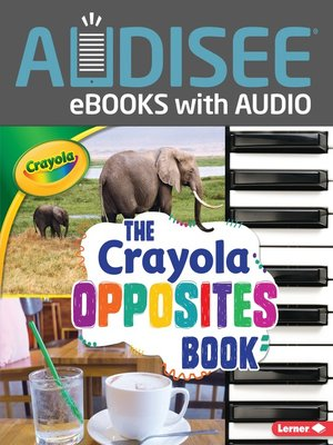 cover image of The Crayola Opposites Book
