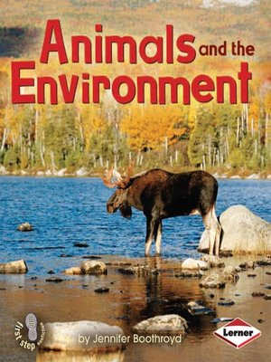 cover image of Animals and the Environment