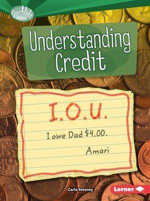 cover image of Understanding Credit