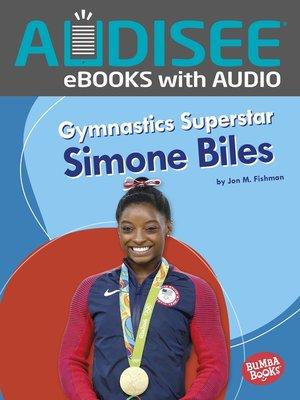 cover image of Gymnastics Superstar Simone Biles