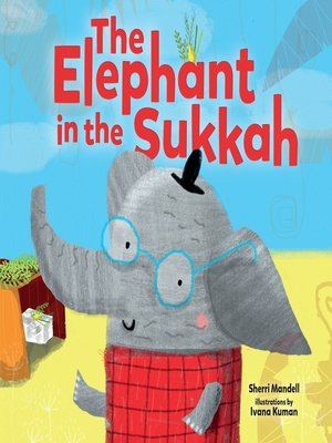 cover image of The Elephant in the Sukkah