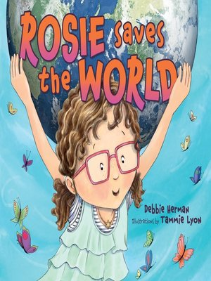cover image of Rosie Saves the World