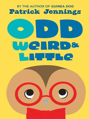 cover image of Odd, Weird & Little