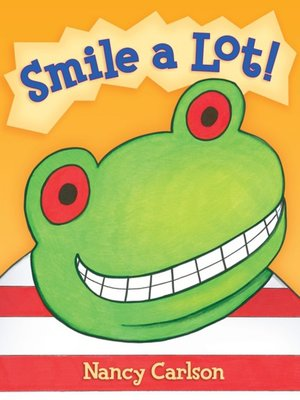cover image of Smile a Lot!