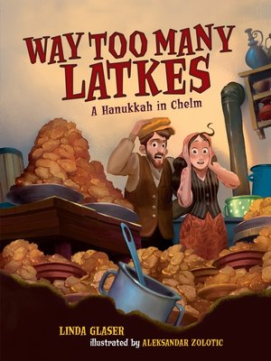 cover image of Way Too Many Latkes