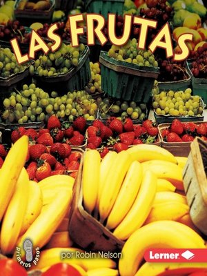 cover image of Las frutas (Fruits)