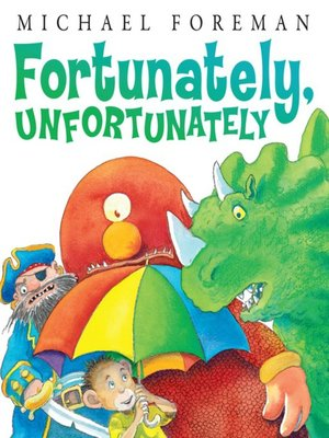 cover image of Fortunately, Unfortunately