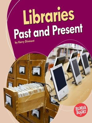 cover image of Libraries Past and Present