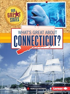 cover image of What's Great about Connecticut?