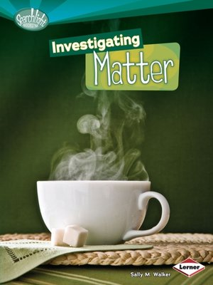 cover image of Investigating Matter