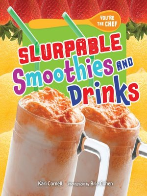 cover image of Slurpable Smoothies and Drinks