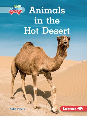 cover image of Animals in the Hot Desert