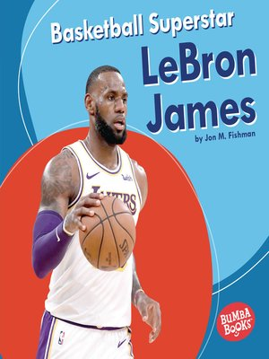 cover image of Basketball Superstar LeBron James