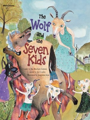 cover image of The Wolf and the Seven Kids