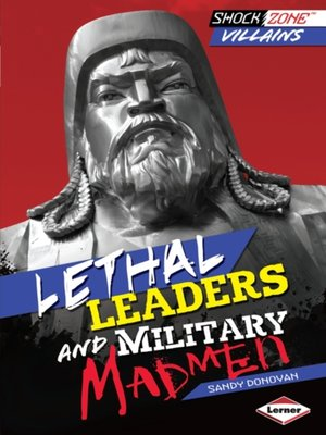 cover image of Lethal Leaders and Military Madmen