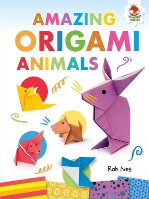 cover image of Amazing Origami Animals