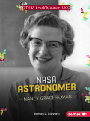 cover image of NASA Astronomer Nancy Grace Roman