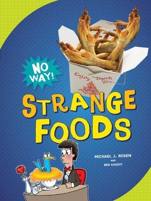 cover image of Strange Foods