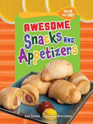 cover image of Awesome Snacks and Appetizers
