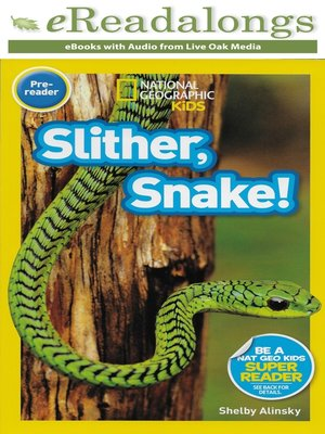 cover image of Slither, Snake!