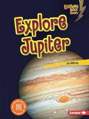 cover image of Explore Jupiter