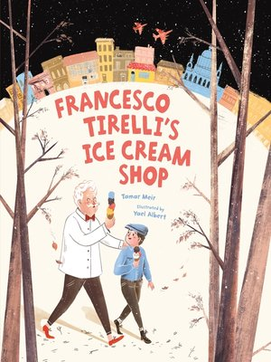 cover image of Francesco Tirelli's Ice Cream Shop