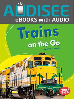 cover image of Trains on the Go