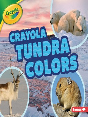 cover image of Crayola ® Tundra Colors