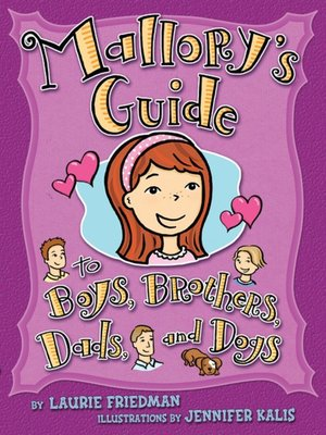 cover image of Mallory's Guide to Boys, Brothers, Dads, and Dogs