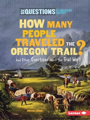 cover image of How Many People Traveled the Oregon Trail?