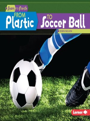 cover image of From Plastic to Soccer Ball