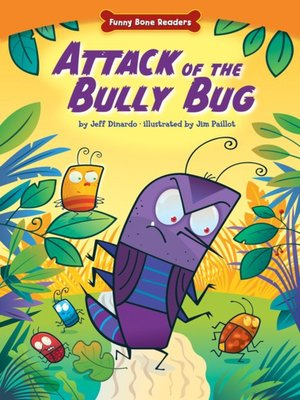 cover image of Attack of the Bully Bug