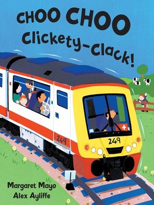cover image of Choo Choo Clickety-Clack!
