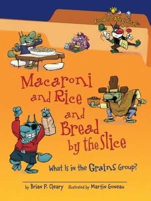 cover image of Macaroni and Rice and Bread by the Slice