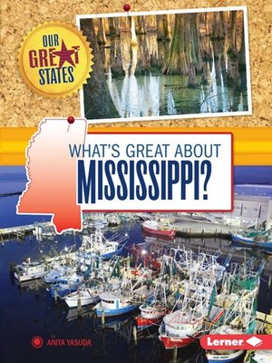 cover image of What's Great about Mississippi?
